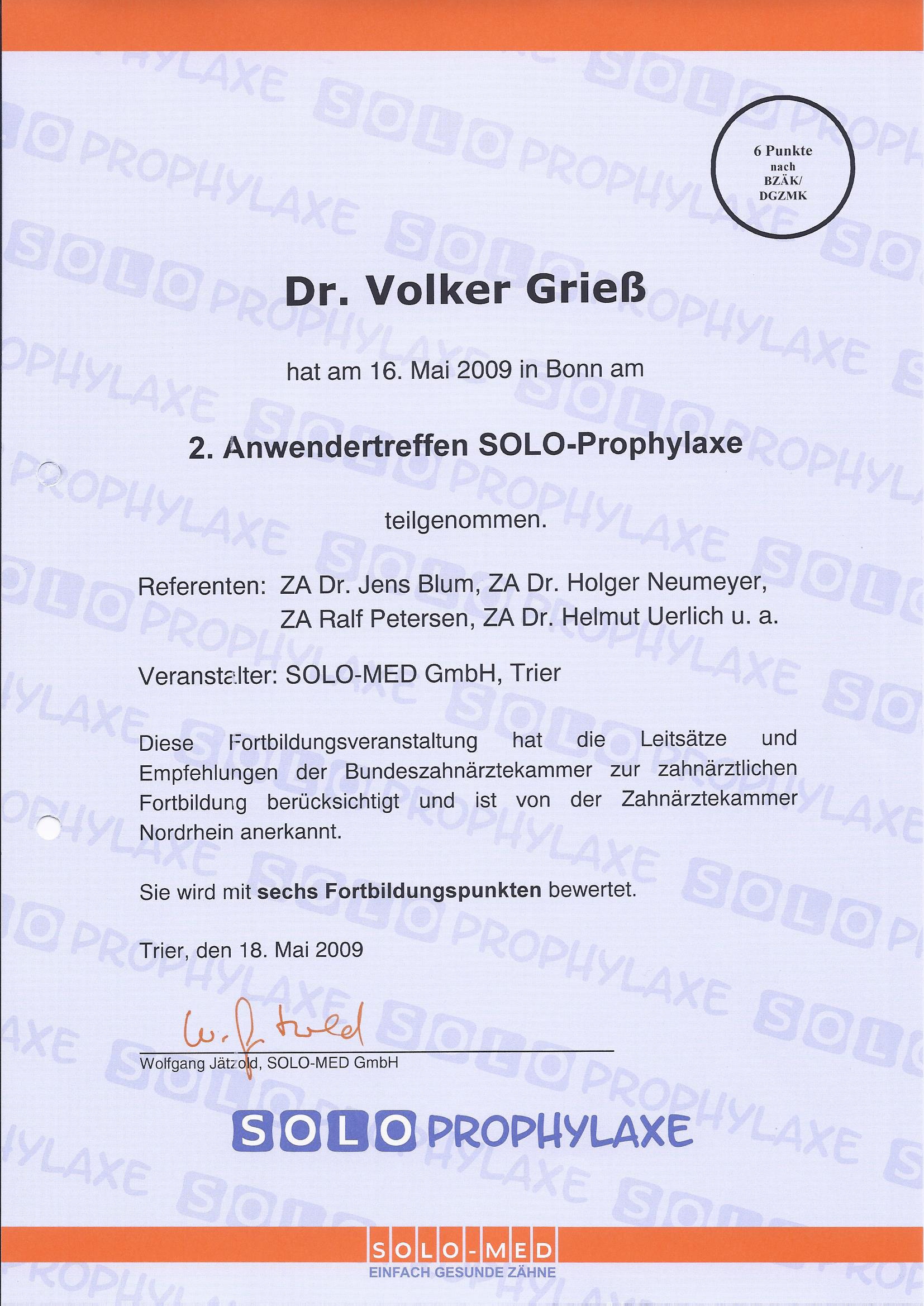 2009 Zertifizierung Soloprophylaxe